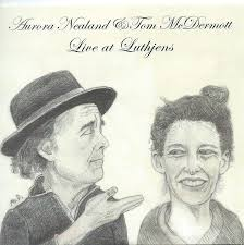 Nealand, Aurora / McDermott, Tom - Live At Luthjen's - Amazon.com ...