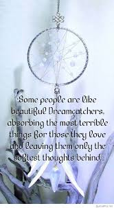 Dream Catcher With Quote Best Of Best Dream Catcher Quotes