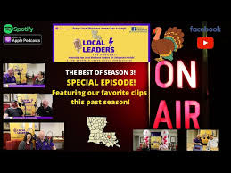 Local Leaders: The Podcast Presents The Best of Season 3 Thanksgiving  Special Episode! | Local Leaders: The Podcast