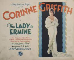 """Corinne Mae Griffith (November 21, 1894 – July 13, 1979) was an American  film actress, producer and author. Dubbed """"The Orchid Lady of the Screen"""",  she was one of the most popular"""