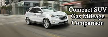 mid size suv best gas mileage 2018 chevy equinox gas mileage comparison
