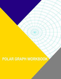 Polar Graph Workbook 15 Degree And 5 Inch Radials Paperback