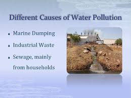 water pollution powerpoint <br > 3 different causes of water pollution<br