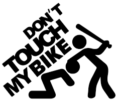 Don T Touch My Bike Decal Keep Thieves Away Vleporama Decals