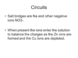 circuits salt bridges are na and other negative ions no3