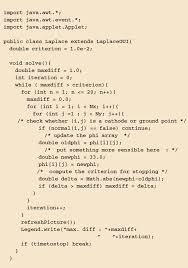 this program gives a simple realization of the solution of laplace s equation by the relaxation method the potential is carried in a preassigned lattice