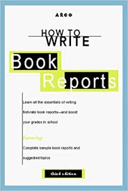 how to write a book report amazon com how to write book reports 3e how to write book reports