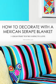 how to decorate with a mexican se
