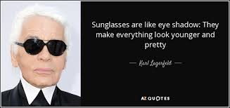 Sunglasses Quotes Best TOP 48 SUNGLASSES QUOTES Of 48 AZ Quotes