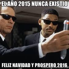 El año 2015 nunca existio Feliz Navidad y prospero 2016 - men in ... via Relatably.com