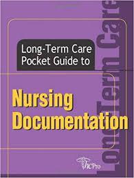 Ltc Charting System Long Term Care Pocket Guide To Nursing Documentation