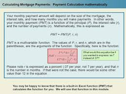 calculating mortgage payments payment calculation mathematically your monthly payment amount will depend on the size
