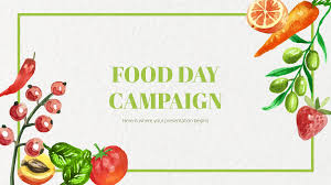 Presentation Foods Food Day Campaign Google Slides Theme And Powerpoint Template