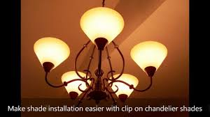 make shade installation easier with clip on chandelier shades shadeschandelier com you