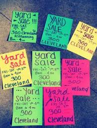 Yard Sale Signs Ideas 35 Best Yard Sale Signs Images Garage Sale Signs For Sale Sign