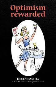 Optimism Rewarded: Diaries and Memoirs by Eileen Ivy Daniels eBook:  Daniels, Eileen: Amazon.in: Kindle Store