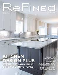 Kitchen Designers Halifax Refined Halifax Winter 2016 By Refined Magazine Issuu