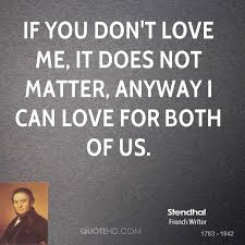 Stendhal Love Quotes QuoteHD Gorgeous Love Quotes Love Anyway