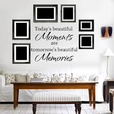 Small Picture Wall Decal Quotes Todays Beautiful Moments Wall Decal Art