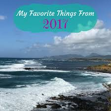 My Favorite Things From 2017   My Thoughts Lake Life State of Mind