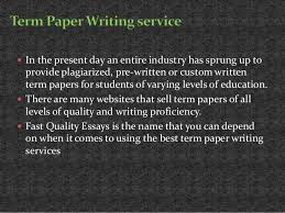 fast quality essays top quality term paper writing service 3
