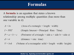 formulas a formula is an equation that states a known relationship among multiple quantities has