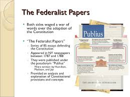 federalists vs anti federalists  6 the federalist papers