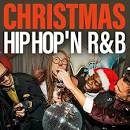 Christmas Hip Hop 'N R&B