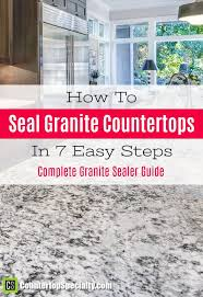 how to seal granite countertops in 7 steps this works super easy complete