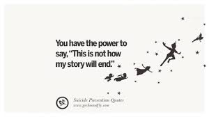 40 Profound Suicide Awareness Quotes That You Have To Know BayArt Adorable Suicidal Qoute