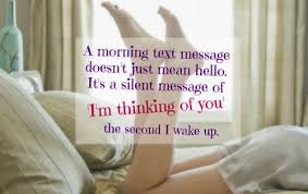 Good Morning Text Message Quotes Best of Good Morning Quotes For Him Morning Love Quotes Quotes