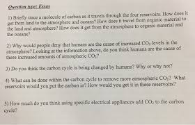 question type essay briefly trace a molecule o com question type essay 1 briefly trace a molecule of carbon as it travels through