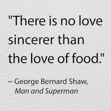 Beautiful Food Quotes Best of Quotes About Food George Bernard Shaw 24 Quotes