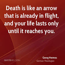 Arrow Quotes Life Extraordinary Georg Hermes Death Quotes QuoteHD