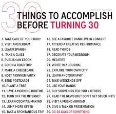 amazing things to do before turning a bucket list things to accomplish before turning 30