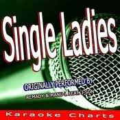 Single Ladies Originally Performed By Remady Manu L Feat