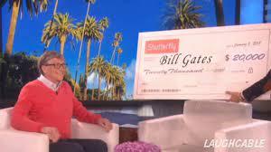 remember when ellen gave bill gates 20k? : Cringetopia