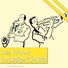 Jazz Virtuosi: Gerry Mulligan & Chet Baker