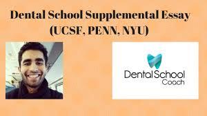 dental school supplemental essay ucsf penn nyu dental school supplemental essay ucsf penn nyu