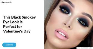 this black smokey eye look is perfect for valentine s day