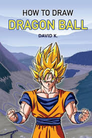 how to draw dragonball z the step by step dragon ball z drawing