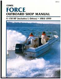 85 hp force wiring diagram 85 image wiring diagram 1984 1999 force 4 150 hp outboard boat engine repair manual on 85 hp force wiring