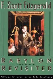 Scott Fitzgeralds Babylon Revisited Essay