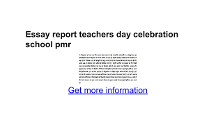 essay report teachers day celebration school pmr google docs