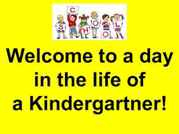 Image result for a day in the life of a kindergartner