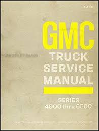 search GMC 6500 Truck 1969 gmc 4000 6500 repair manual original medium duty