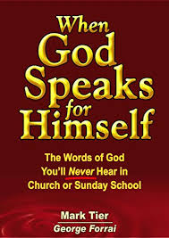 Words For Church When God Speaks For Himself The Words Of God Youll Never Hear In Church Or Sunday School