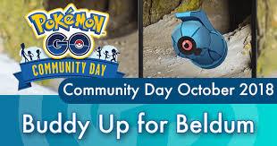 Community Day October 2018 Guide Buddy Up For Beldum
