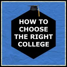 how to choose the right college how to choose the right college