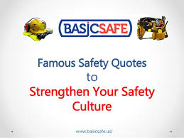 Safety Quotes Adorable BasicSafe Famous Safety Quotes To Strengthen Your Safety Culture